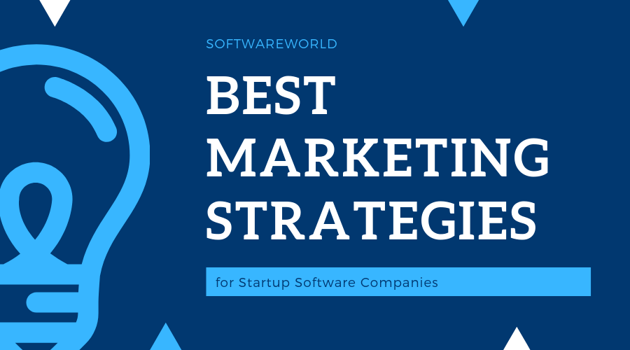 Best Marketing Strategies for Startup Software Companies