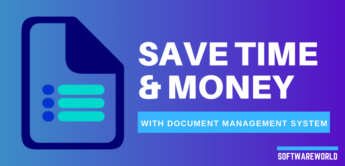 Save time and money with Document management system
