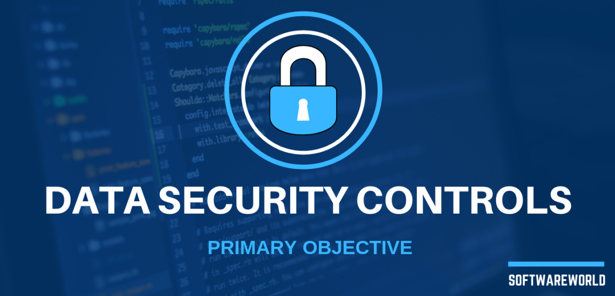 Data Security Controls Primary Objective