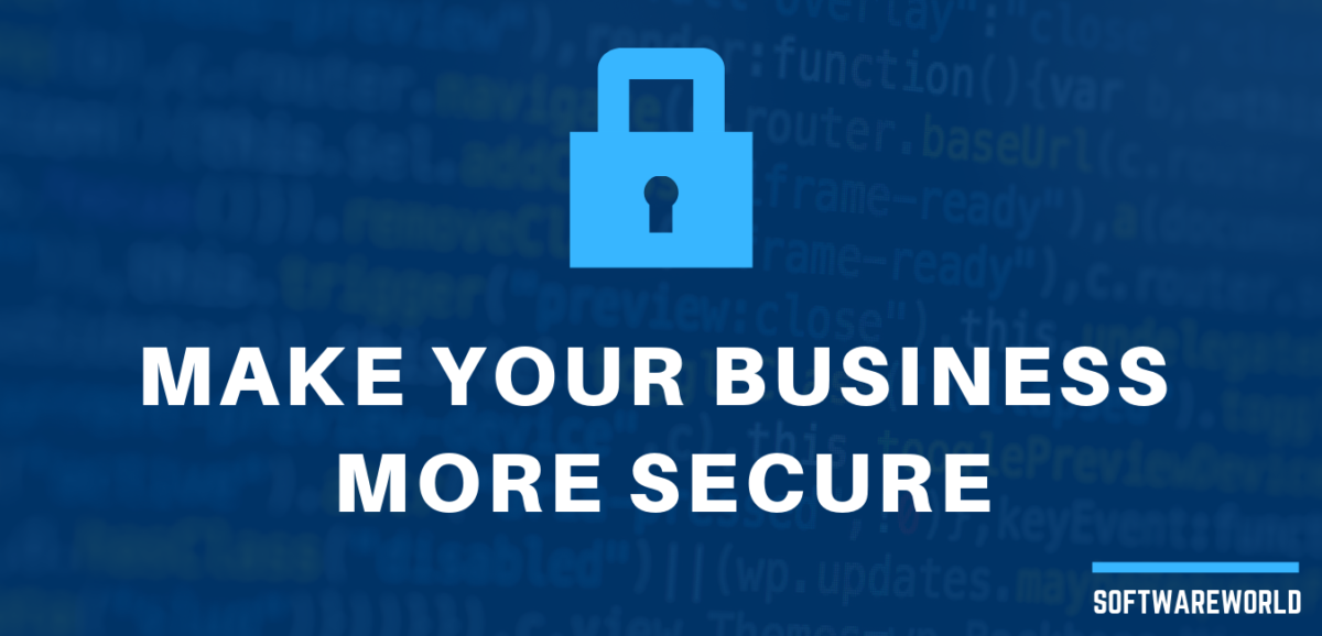 Make Your Business More Secure