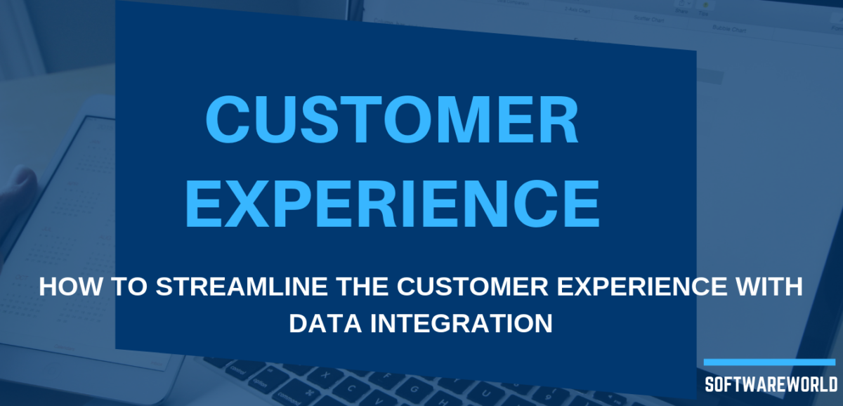 How to Streamline The Customer Experience with Data Integration
