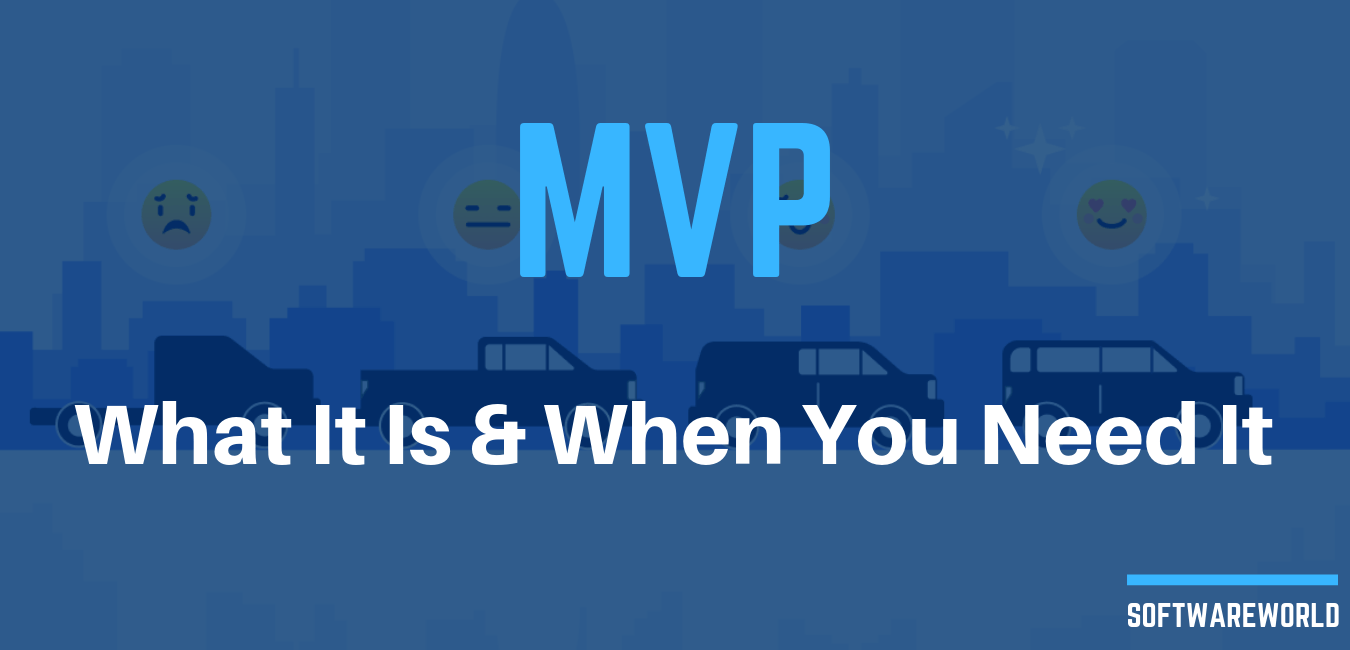MVP What It Is and When You Need It