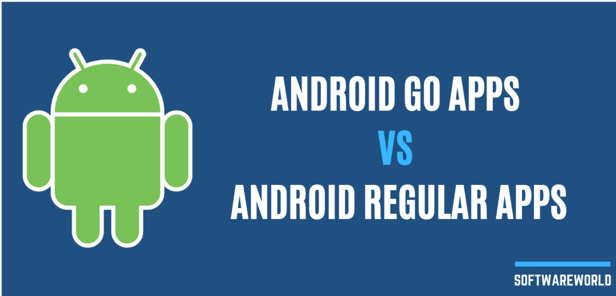 Android Go Apps vs Android Regular Apps