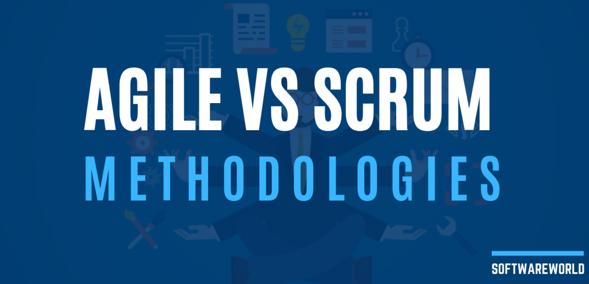 Agile vs Scrum Methodologies: What's the Best for Software Development