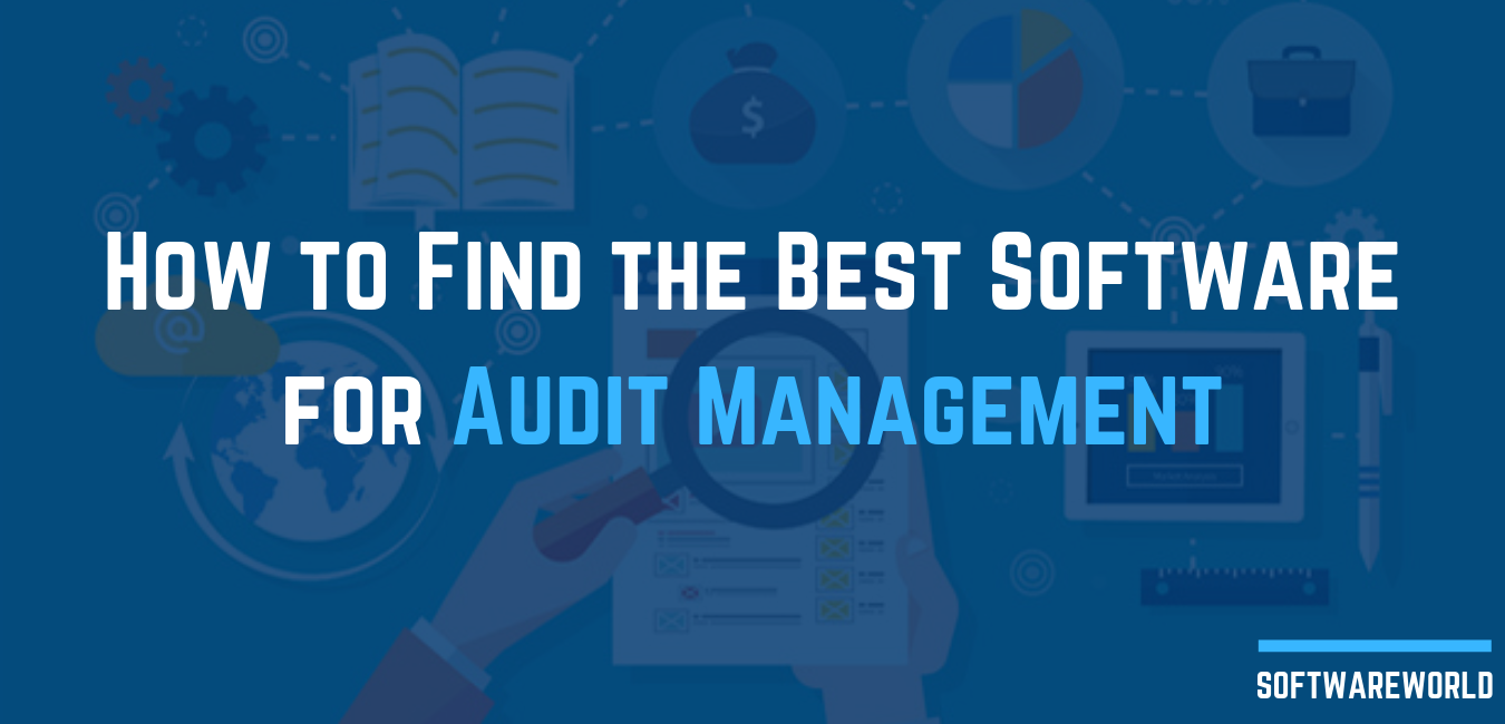 How to Find the Best Software for Audit Management