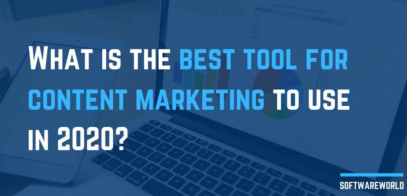 What is the best tool for content marketing to use in 2020