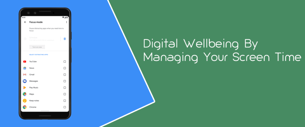 Digital Wellbeing By Managing Your Screen Time