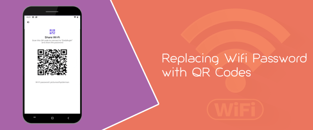 Replacing Wifi Password with QR Codes