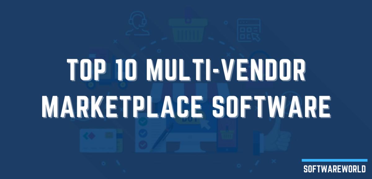 Top 10 Multi-Vendor Marketplace Software