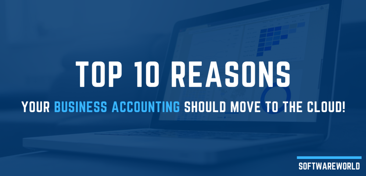Top 10 Reasons_ Your Business Accounting Should Move to the Cloud
