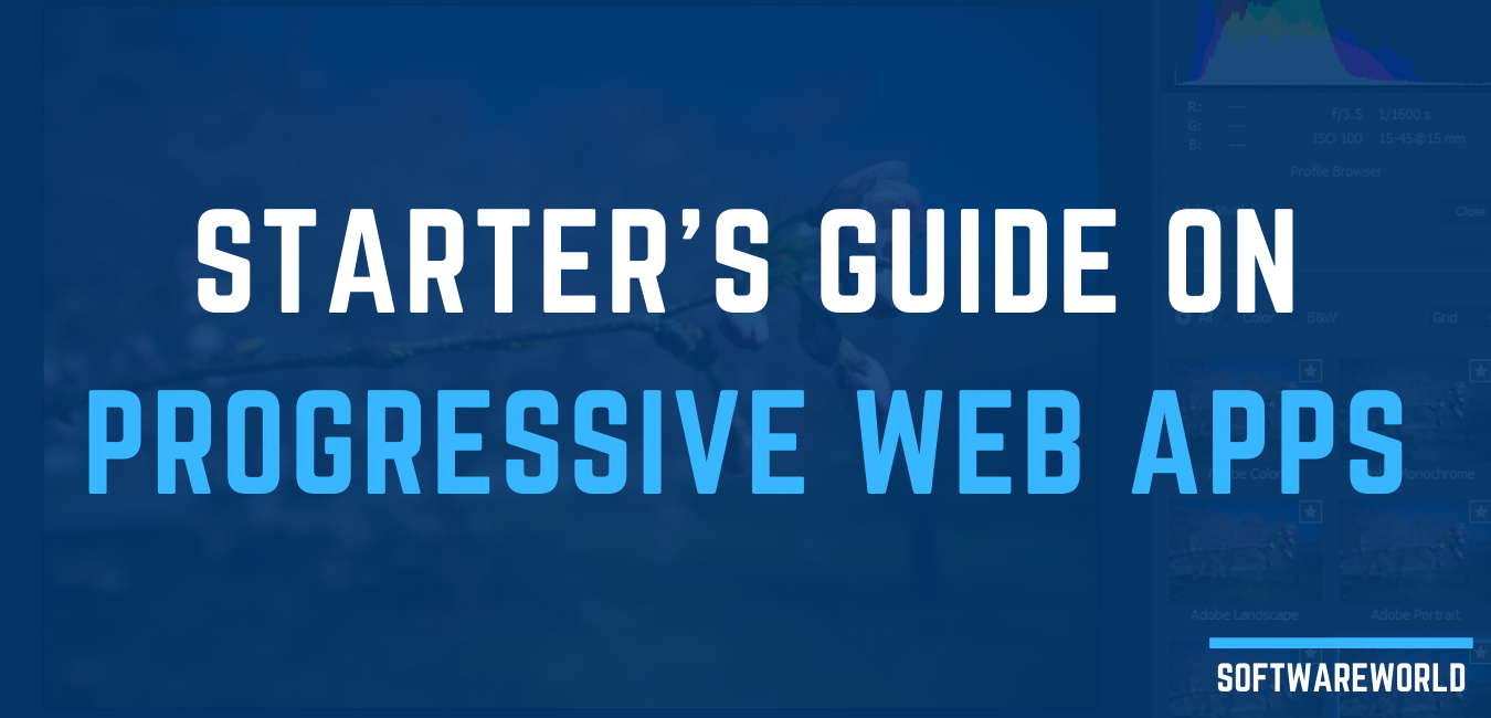 Starter's Guide On Progressive Web Apps