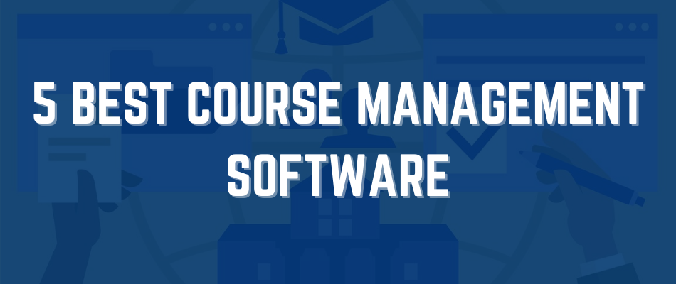 best-course-management-software
