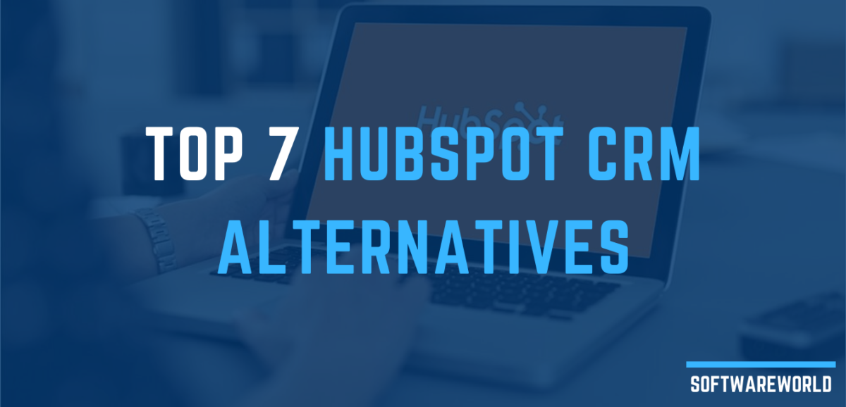 Top 7 HubSpot CRM Alternatives