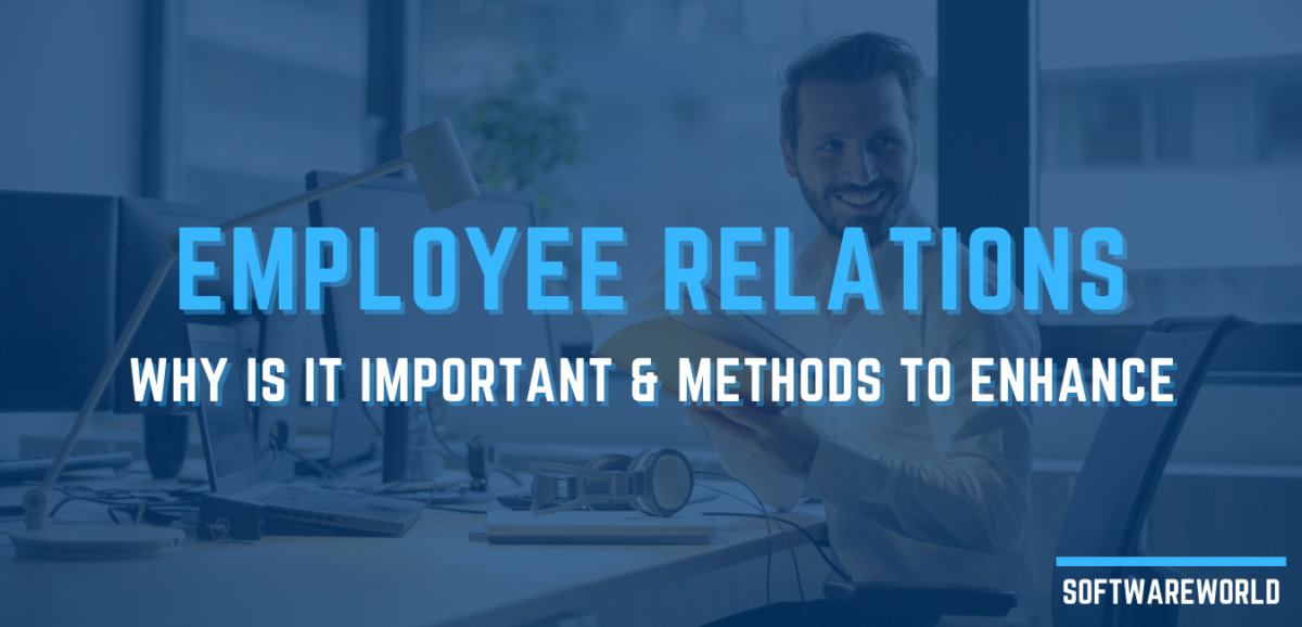 What Is Employee Relations? Definition, Concept, and Trends