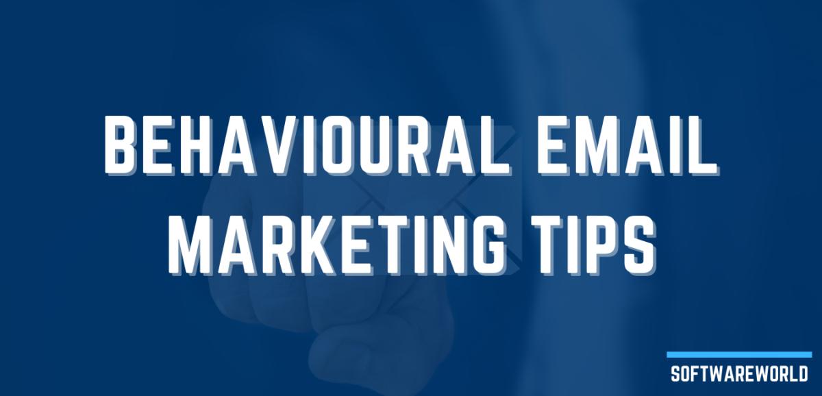 Behavioural Email Marketing Tips