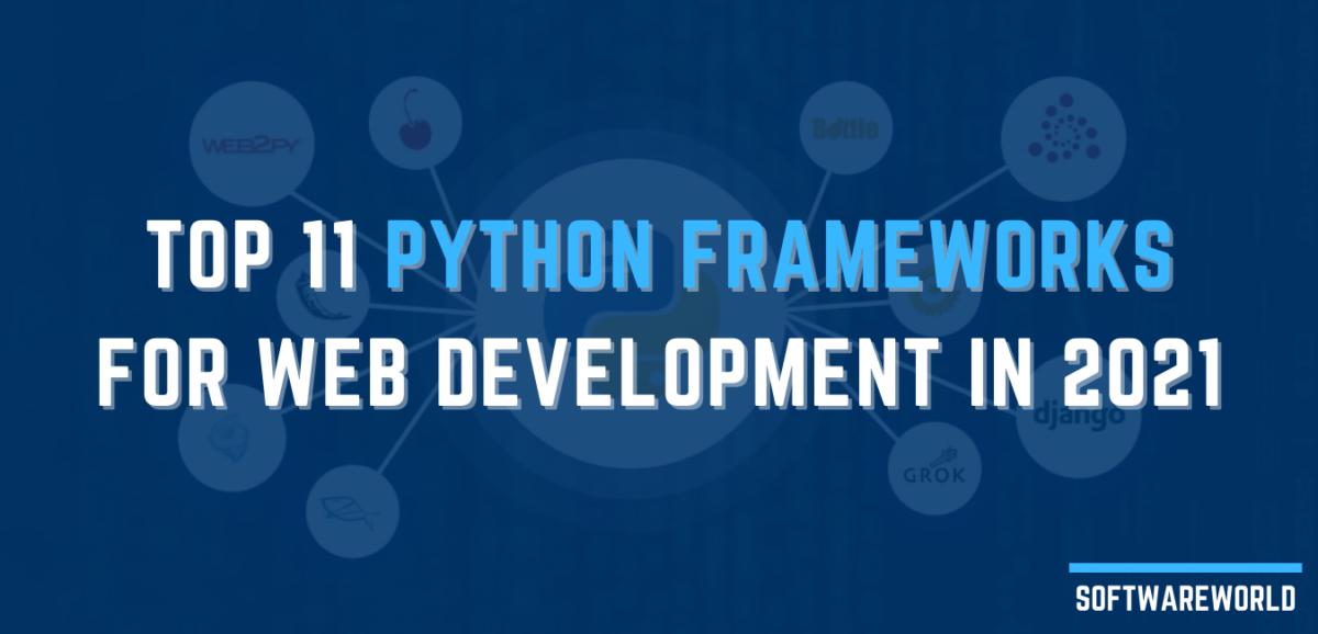 Top 11 Python Frameworks for Web Development