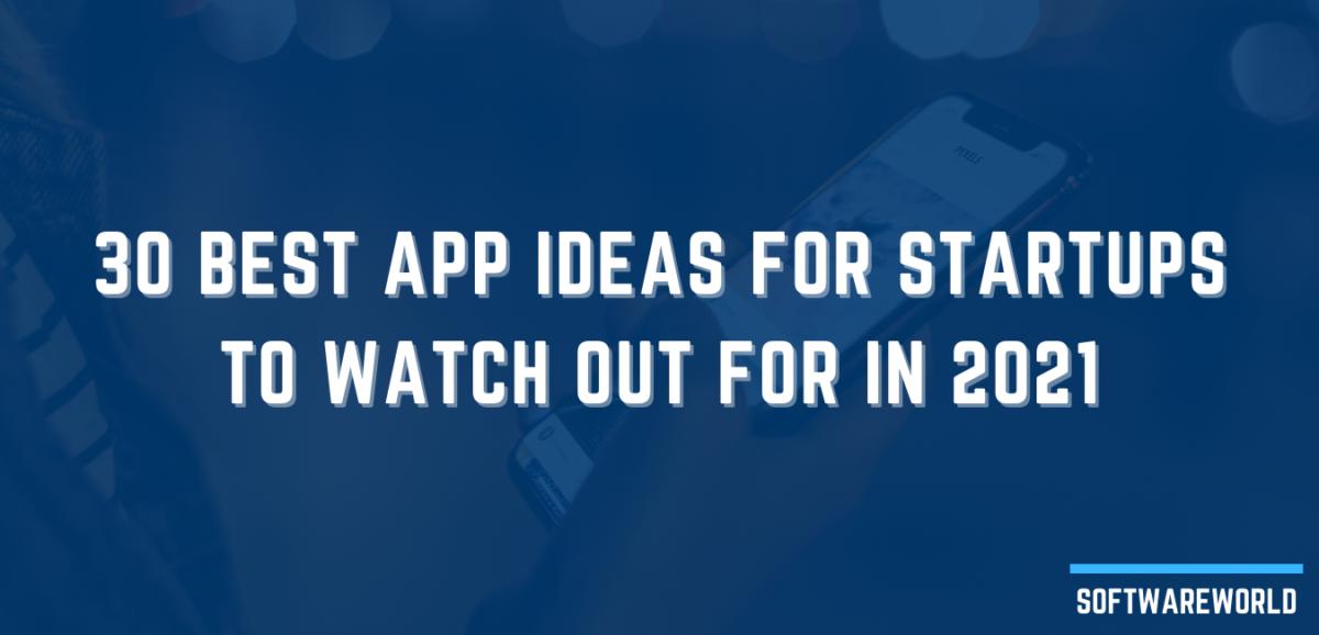 Best App Ideas For Startups