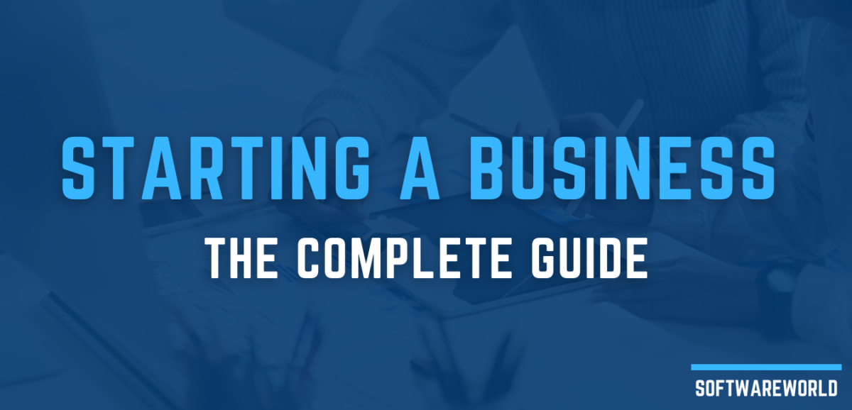 Starting a Business The Complete Guide