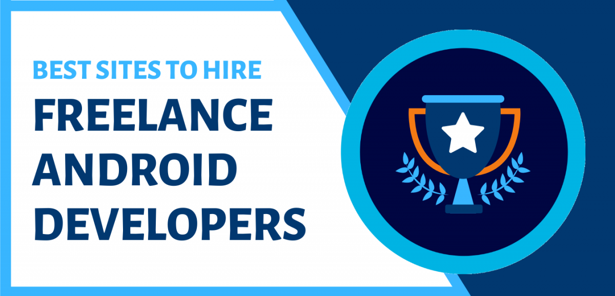 Best Sites To Hire Freelance Android Developers