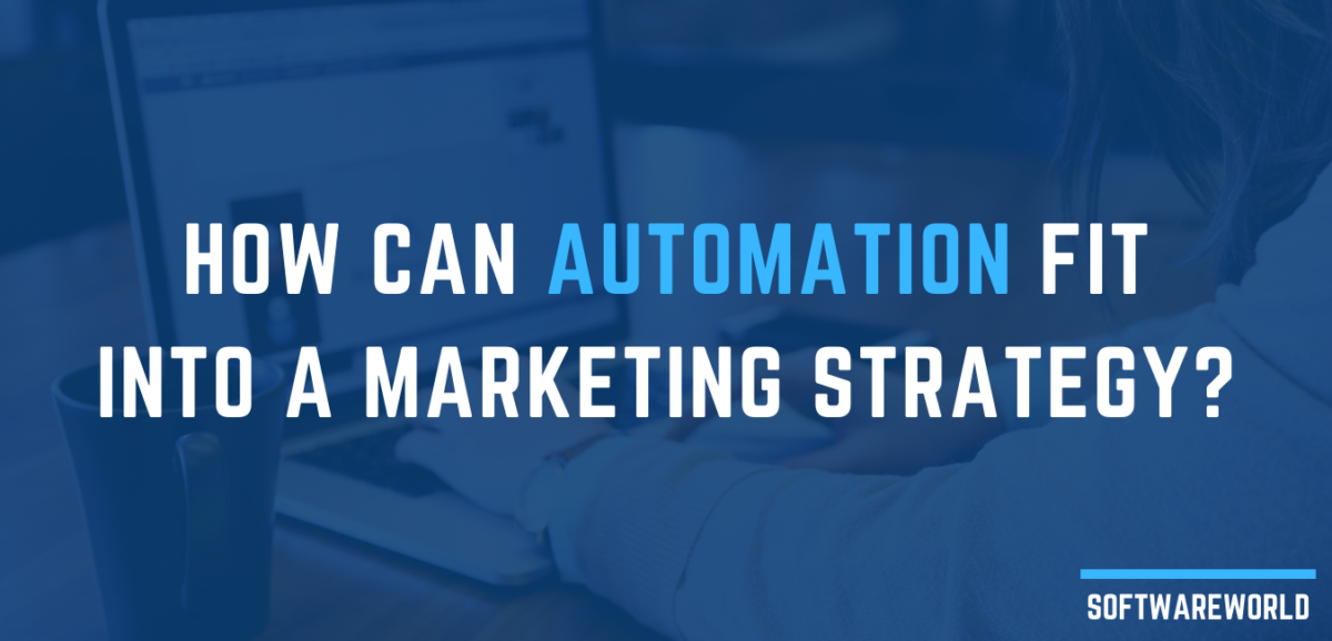 How Can Automation Fit into a Marketing Strategy