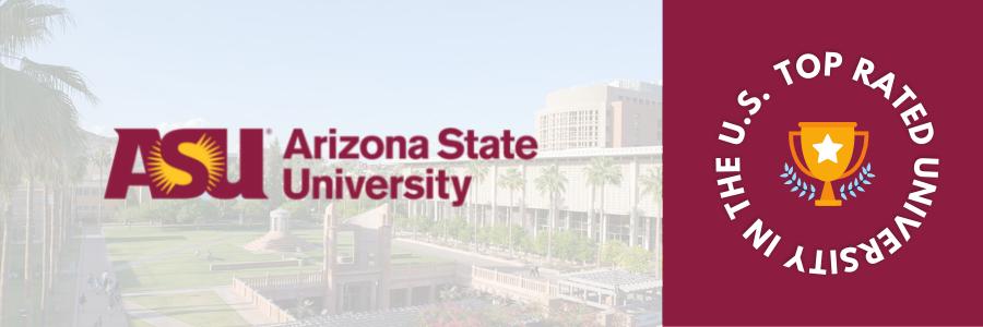 Top Rated University of USA - Arizona State University