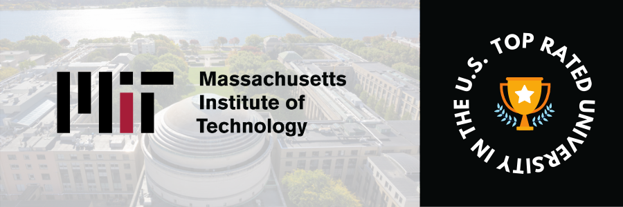 Top Rated University of USA - Massachusetts Institute of Technology