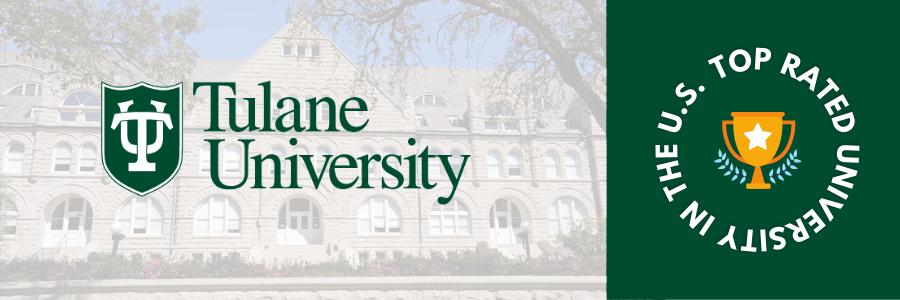 Top Rated University of USA - Tulane University