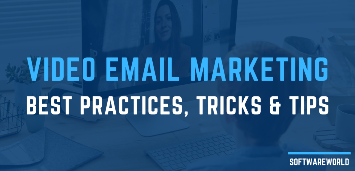 Video Email Marketing tips